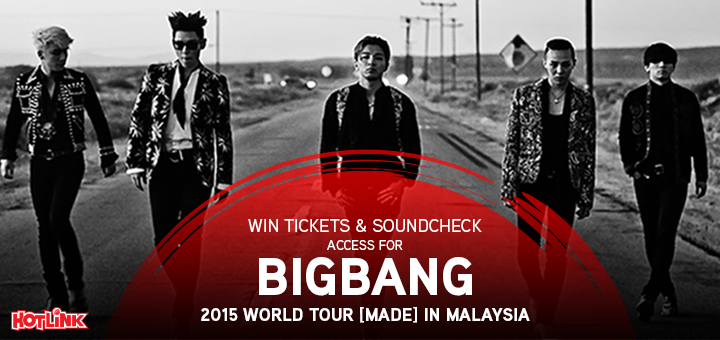 Win Tickets & Soundcheck Access for Big Bang 2015 World Tour